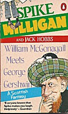 William McGonagall Meets George Gershwin by…
