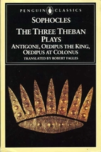 Antigone / Oedipus at Colonus / Oedipus Rex…