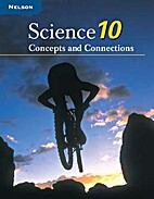 Science 10 Concepts And Connections: Student…