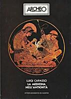 La medicina nell'antichità by Luigi Capasso