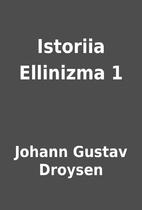Istoriia Ellinizma 1 by Johann Gustav…