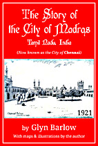 The Story of Madras (Barlow) by Glyn Barlow