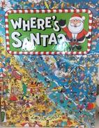 Where's Santa? by Louis Shea