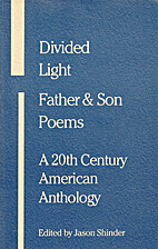 Divided Light: Father and Son Poems--A…