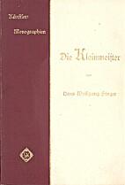 Die Kleinmeister by Hans Wolfgang Singer