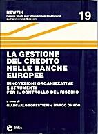 La gestione del credito nelle banche europee…