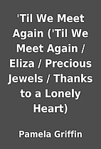 'Til We Meet Again ('Til We Meet Again /…