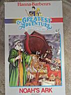 Noah's Ark (Greatest Adventure Stories from…