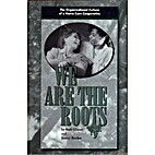 We are the roots: The organizational culture…