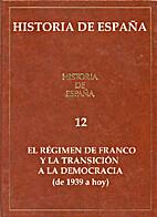 Historia de España: 12.- El régimen de…
