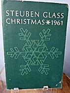 Steuben Glass, Christmas 1961 by N/A
