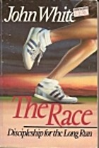 The Race: Discipleship for the Long Run by…