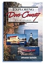 Exploring Door County by Craig Charles