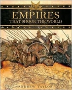 Empires That Shook the World by Andrew…