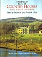 The Field book of country houses and their…
