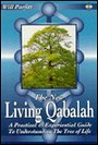 The New Living Qabalah: A Practical Guide to Understanding the Tree of Life - Will Parfitt
