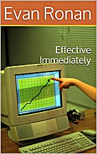 Effective Immediately by Evan Ronan