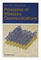 Principles of Wireless Communications by L…