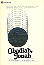 Obadiah, Jonah (Bible study commentary) by…