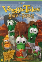 Veggie Tales: Lord of the Beans, A Lesson in…
