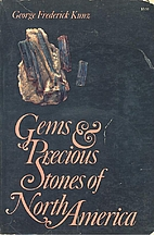 Gems and precious stones of North America; a…