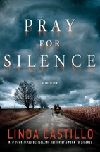 Pray for Silence by Linda Castillo