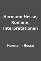 Hermann Hesse, Romane, Interpretationen by…