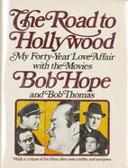 The Road to Hollywood: My 40-Year Love…