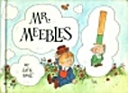 Mr. Meebles by Jack Kent