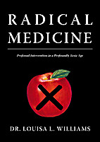 Radical Medicine by Louisa Williams