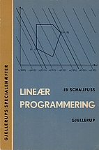Lineær programmering by Ib Schaufuss