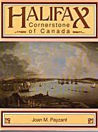 Halifax: Cornerstone of Canada by Joan M.…