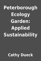 Peterborough Ecology Garden: Applied…