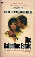The Valentine Estate by Stanley Ellin