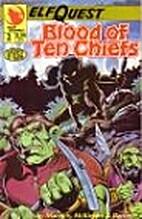 Elfquest - Blood of Ten Chiefs 02: The…