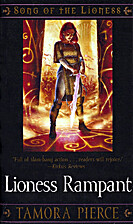 Lioness Rampant by Tamora Pierce