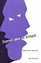 Espanol Para El Bilingue by Marie Esman…