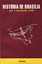 História de Brasília by Edgar d'Almeida…