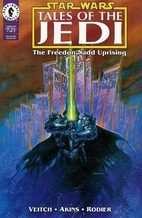 Star Wars: Tales of the Jedi: The Freedon…