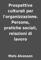 Prospettive culturali per l'organizzazione.…