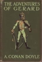 The Adventures of Gerard by Sir Arthur Conan…