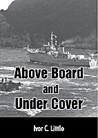 Above Board and Under Cover by Ivor C.…