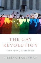 The Gay Revolution: The Story of the…
