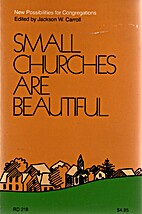 Small Churches Are Beautiful by Jackson W.…