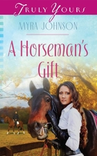 A Horseman's Gift (Truly Yours Digital…