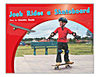 Josh Rides a Skateboard * by Annette Smith