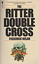 The Ritter Double Cross by Frederick W.…