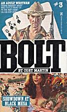 Showdown at Black Mesa (Bolt) by Cort Martin