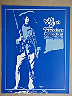 In Search of Freedom: Connecticut Militia,…