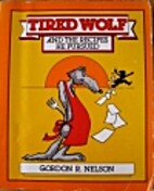 Tired Wolf and the Recipes He Pursued by…